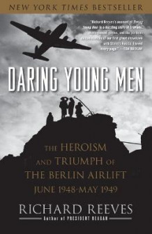 Daring Young Men av Richard Reeves (Heftet)
