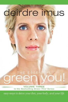 The Essential Green You av Deirdre Imus (Heftet)