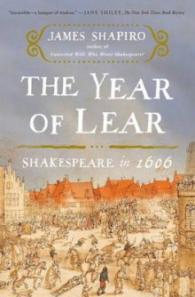 The Year of Lear av James Shapiro (Heftet)