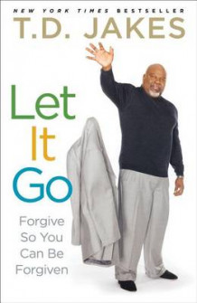 Let It Go av T D Jakes (Heftet)