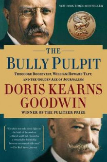 The Bully Pulpit av Doris Kearns Goodwin (Heftet)