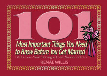 101 Most Important Things You Need To Know Before You Get Married av Renae Willis (Heftet)