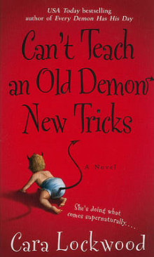 Can't Teach an Old Demon New Tricks av Cara Lockwood (Heftet)