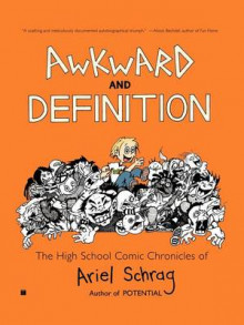 Awkward and Definition av Ariel Schrag (Heftet)