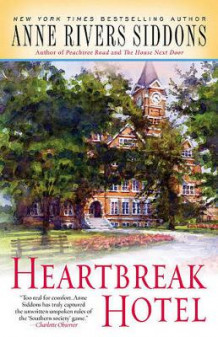 Heartbreak Hotel av Anne Rivers Siddons (Heftet)