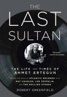 The Last Sultan av Robert Greenfield (Heftet)