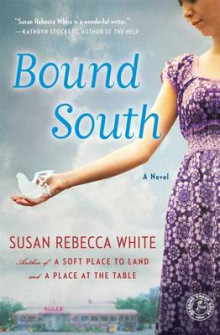 Bound South av Susan Rebecca White (Heftet)