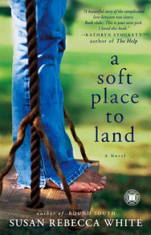 A Soft Place to Land av Susan Rebecca White (Heftet)