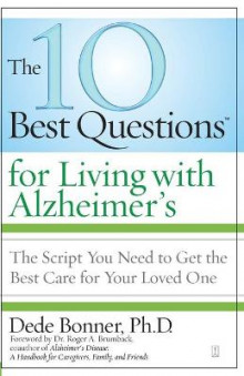 The 10 Best Questions for Living with Alzheimer's av Dede Bonner (Heftet)