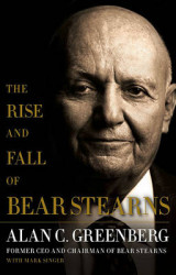 Omslag - The Rise and Fall of Bear Stearns
