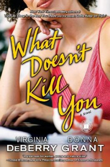 What Doesn't Kill You av Virginia DeBerry (Heftet)