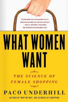 What Women Want av Paco Underhill (Heftet)
