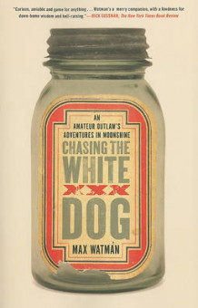 Chasing the White Dog av Max Watman (Heftet)