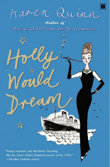Holly Would Dream av Karen Quinn (Heftet)