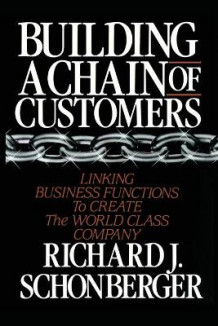 Building a Chain of Customers av Richard J. Schonberger (Heftet)