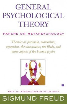 General Psychological Theory av Sigmund Freud (Heftet)