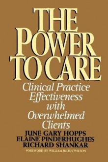 Power to Care av Elaine Pinderhughes, June Gary Hopps og Richard Shankar (Heftet)