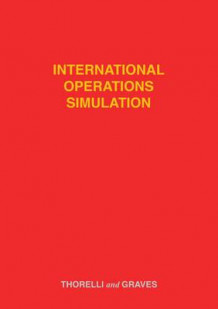 International Operations Simulation av Hans Birger Thorelli og Robert L. Graves (Heftet)