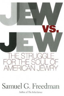 Jew vs Jew av Samuel G. Freedman (Heftet)
