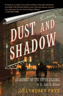 Dust and Shadow av Lyndsay Faye (Heftet)