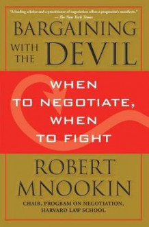 Bargaining with the Devil av Robert Mnookin (Heftet)