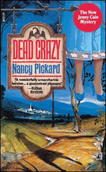 Dead Crazy av Nancy Pickard (Heftet)
