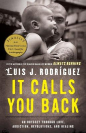 It Calls You Back av Luis J Rodriguez (Heftet)