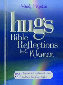 Hugs Bible Reflections for Women av Mindy Ferguson (Heftet)