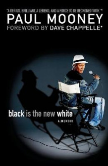 Black is the New White av Paul Mooney (Heftet)