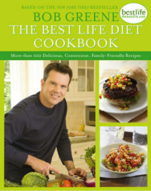 The Best Life Diet Cookbook av Bob Greene (Annet bokformat)