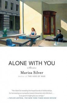 Alone with You av Marisa Silver (Heftet)