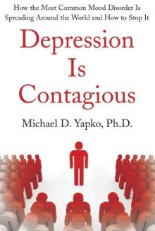 Depression Is Contagious av Michael Yapko (Heftet)