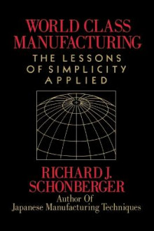 World Class Manufacturing av Richard J. Schonberger (Heftet)