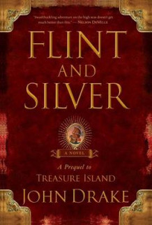 Flint and Silver av John Drake (Heftet)