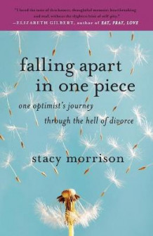 Falling Apart in One Piece av Stacy Morrison (Heftet)
