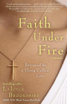 Faith Under Fire av LaJoyce Brookshire (Heftet)
