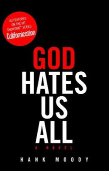 God Hates Us All av Hank Moody (Heftet)