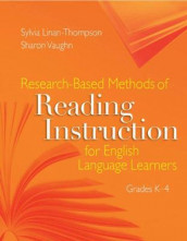 Research-Based Methods of Reading Instruction for English Language Learners, Grades K-4 av Sylvia Linan-Thompson og Sharon Vaughn (Heftet)