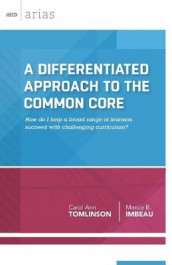 A Differentiated Approach to the Common Core av Carol Ann Tomlinson, (Heftet)