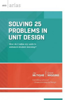 Solving 25 Problems in Unit Design av Jay McTighe og Grant Wiggins (Heftet)