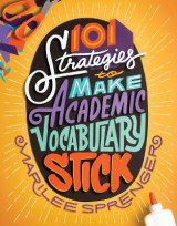 Omslag - 101 Strategies to Make Academic Vocabulary Stick