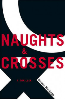 Naughts & Crosses av Malorie Blackman (Innbundet)