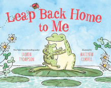 Leap Back Home to Me av Lauren Thompson (Innbundet)