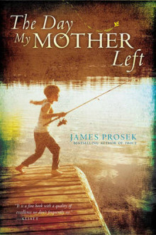 The Day My Mother Left av James Prosek (Heftet)