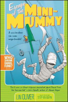 Escape of the Mini-Mummy av Lin Oliver (Heftet)