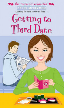Getting To Third Date av Kelly McClymer (Heftet)
