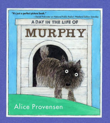 A Day In the Life Of Murphy av Alice Provensen (Heftet)