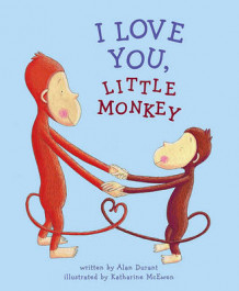 I Love You, Little Monkey av Alan Durant (Innbundet)