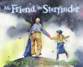 My Friend, the Starfinder av George Ella Lyon (Innbundet)