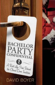Bachelor Party Confidential av David Boyer (Heftet)